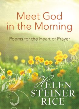 Meet God in the Morning: Poems for the Heart of Prayer