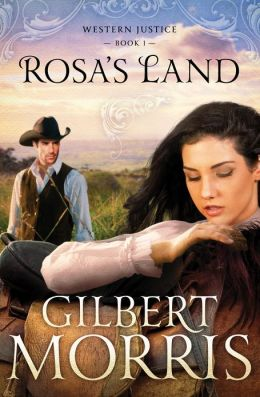 Rosa's Land: Western Justice - book 1