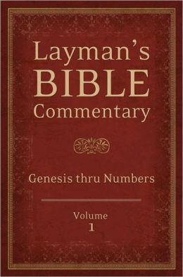 Layman's Bible Commentary Vol. 1: Genesis thru Numbers
