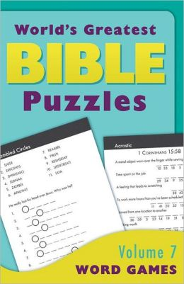 World's Greatest Bible Puzzles--Volume 7 (Word Games)