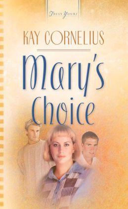 Mary's Choice