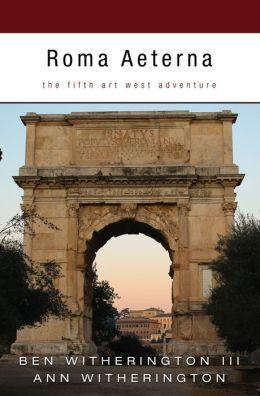 Roma Aeterna: The Fifth Art West Adventure