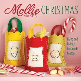Mollie Makes Christmas: Living and Loving a Handmade Holiday