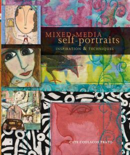 Mixed-Media Self Portraits: Inspiration and Techniques
