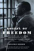 Book Cover Image. Title: Gospel of Freedom:  Martin Luther King, Jr.'s Letter from Birmingham Jail and the Struggle That Changed a Nation, Author: Jonathan Rieder