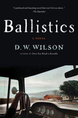 Ballistics: A Novel