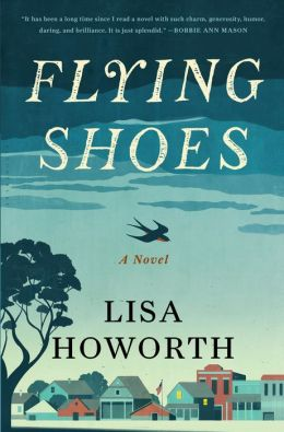 Flying Shoes: A Novel