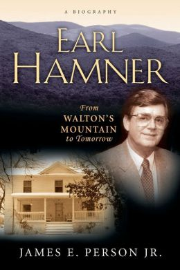 Earl Hamner: From Walton's Mountain to Tomorrow