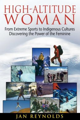 High-Altitude Woman: From Extreme Sports to Indigenous Cultures