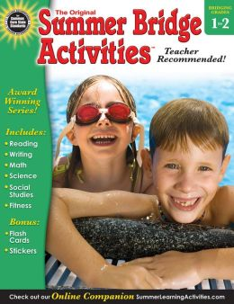 Summer Bridge Activities, Grades 1 - 2: Bridging Grades First to Second