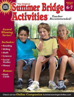 Summer Bridge Activities, Grades 6 - 7: Bridging Grades Sixth to Seventh