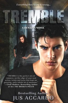 Tremble (Denazen Series #3)