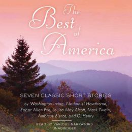 The Best of America: The Greatest Short Fiction by America's Finest Writers
