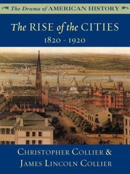 The Rise of the Cities: 1820-1920