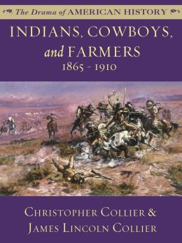 Indians, Cowboys and Farmers: 1865-1910