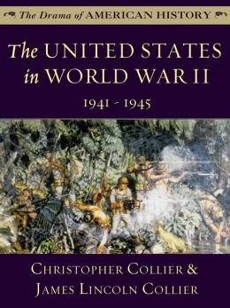 The United States in World War II: 1941-1945