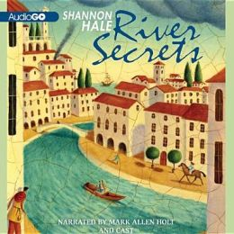 River Secrets: Book Three of the Books of Bayern