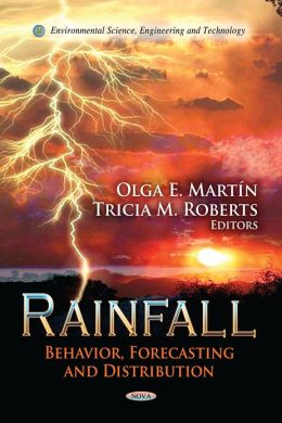 Rainfall : Behavior, Forecasting and Distribution