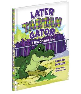 Later Tartan Gator: A New Orleans Tale