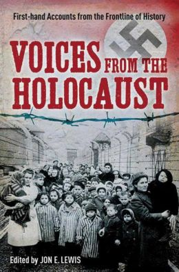 Voices from the Holocaust: First-hand Accounts from the Frontline of History