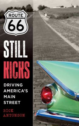 Route 66 Still Kicks: Driving America's Main Street