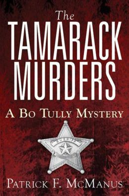 The Tamarack Murders (Sheriff Bo Tully Series #5)