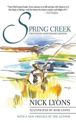 Spring Creek: Twentieth Anniversary Edition