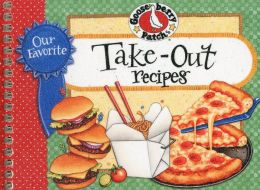 Our Favorite Take-Out Recipes Cookbook: We just love take-out food for a change...whether it's All-American, Mexican, Italian or Chinese it's delicious! We've gathered our favorite restaurant-style recipes to help you put together fast, fun meals with tak