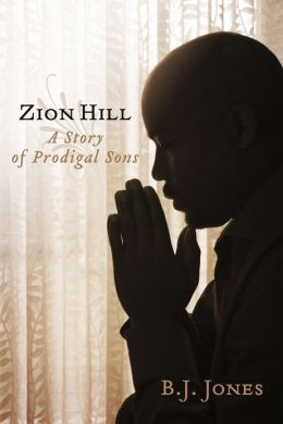 Zion Hill: A Story of Prodigal Sons