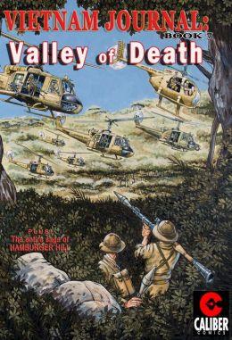 Vietnam Journal: Volume 7 - Valley of Death (Graphic Novel)