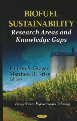 Biofuel Sustainability : Research Areas and Knowledge Gaps