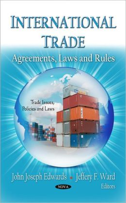 International Trade: Agreements, Laws and Rules