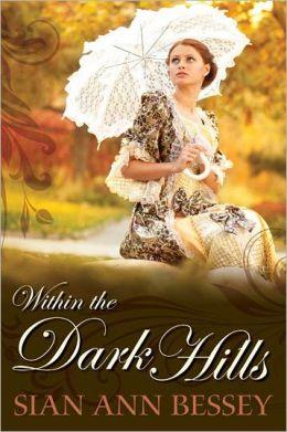 Within the Dark Hills
