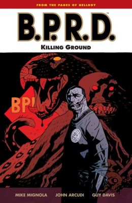 B.P.R.D., Volume 8: Killing Ground