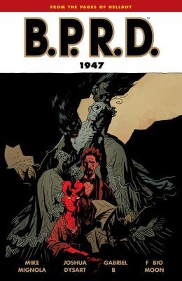 B.P.R.D., Volume 13: 1947