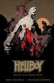 Book Cover Image. Title: Hellboy:  House of the Living Dead, Author: Mike Mignola