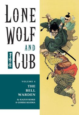 Lone Wolf and Cub, Volume 4: The Bell Warden