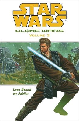 Star Wars: Clone Wars vol. 3: Last Stand on Jabiim