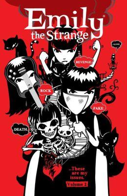 Emily the Strange Volume 2: Rock, Death, Fake, Revenge, and Alone