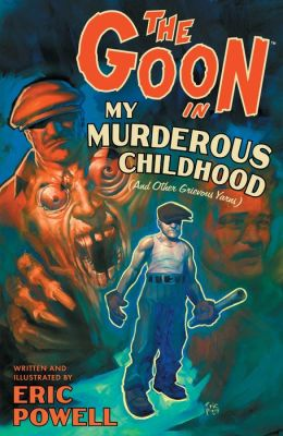The Goon Volume 2: My Murderous Childhood (and other Grievous Yarns) 2nd Edition