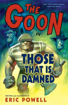 The Goon Volume 8: Those That Is Damned