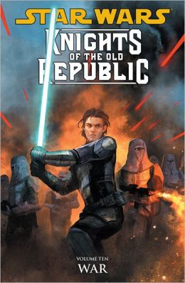 Star Wars Knights of the Old Republic, Volume 10: War