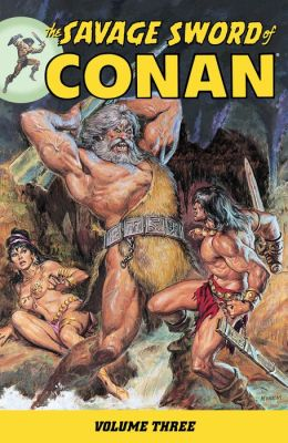 Savage Sword of Conan Volume 3