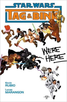 Star Wars: Tag & Bink Were Here Volume 1