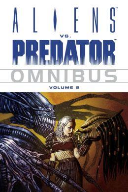 Aliens vs. Predator Omnibus Volume 2