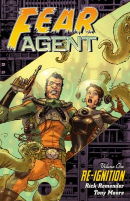 Fear Agent Volume 1