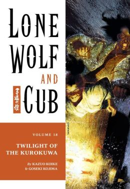 Lone Wolf and Cub, Volume 18: Twilight of the Kurokuwa