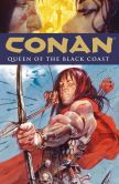 Book Cover Image. Title: Conan Volume 13:  Queen of the Black Coast, Author: Brian Wood