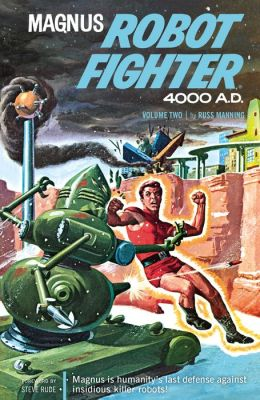 Magnus, Robot Fighter Archives Volume 2