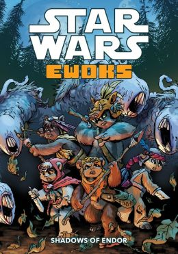 Star Wars: Ewoks--Shadows of Endor